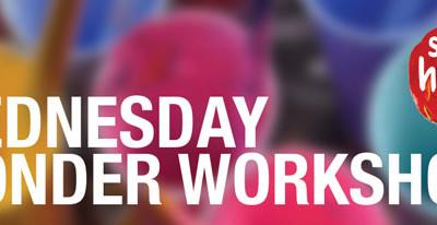 Term 2 Wednesday Wonder Workshops NOW OPEN